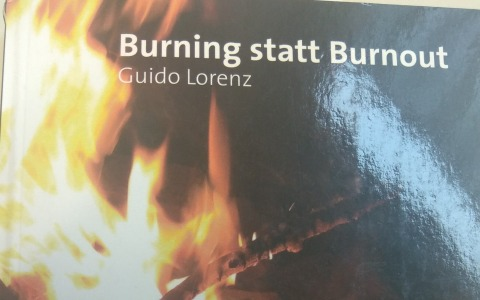 Burning statt Burnout